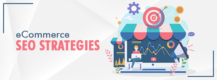 eCommerce SEO Strategies – How We Helped Our Client to Increase their Organic Traffic